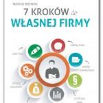 """""""7 kroków do własnej firmy"""" – pozycja obowiązkowa w biblioteczce przedsiębiorcy"""