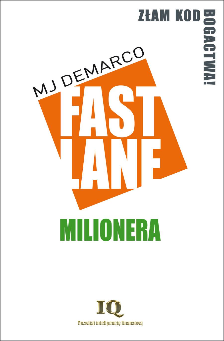 Fastlane milionera – MJ Demarco