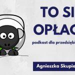 Podkast To się opłaca – odc. 1 – 5 sposobów na pracę z domu dla początkujących