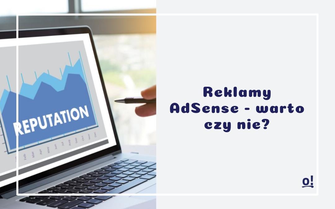 Reklamy AdSense – warto czy nie + ankieta