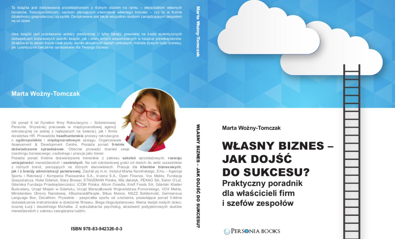 """""""Własny biznes – jak dojść do sukcesu"""" – książka, która Ci się przyda"""