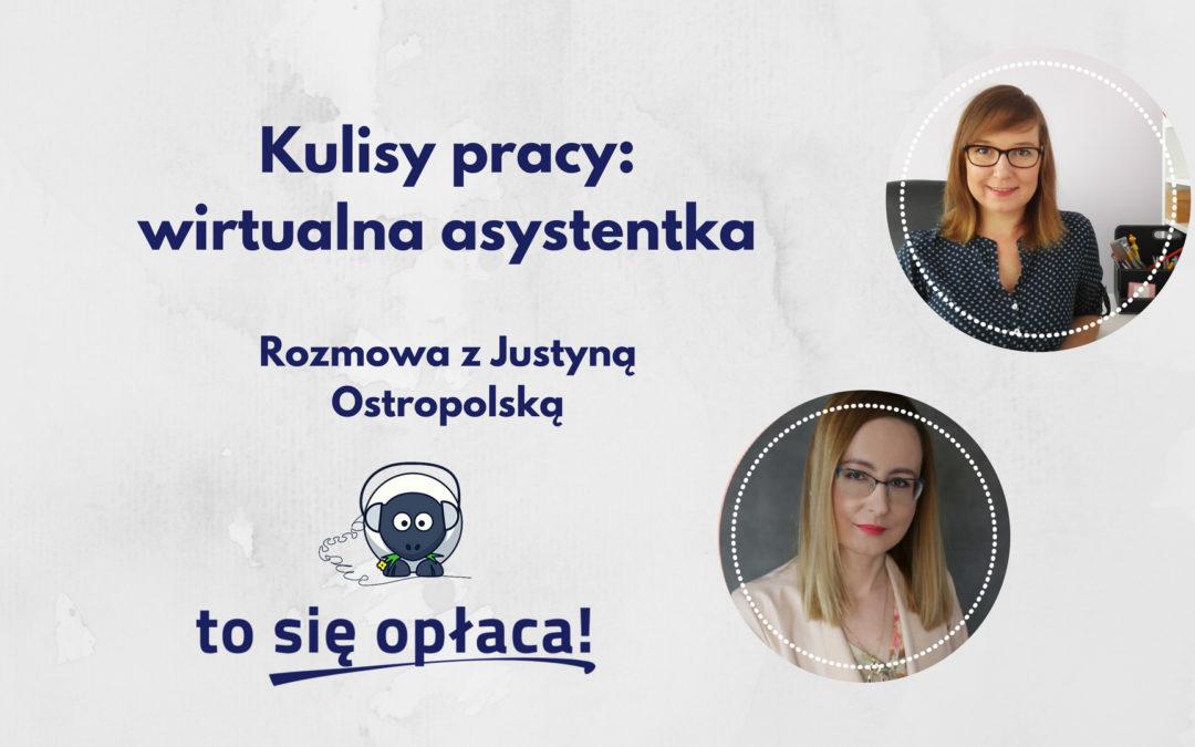 Kulisy pracy: wirtualna asystentka. Rozmowa z Justyną Ostropolską [TSO odc. 28]
