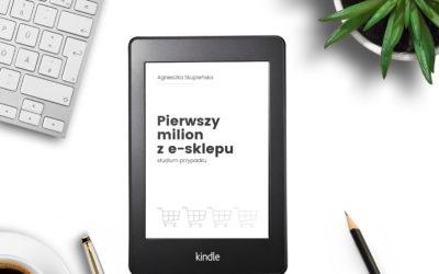 Pierwszy milion z e-sklepu. Dla kogo jest moja nowa książka?